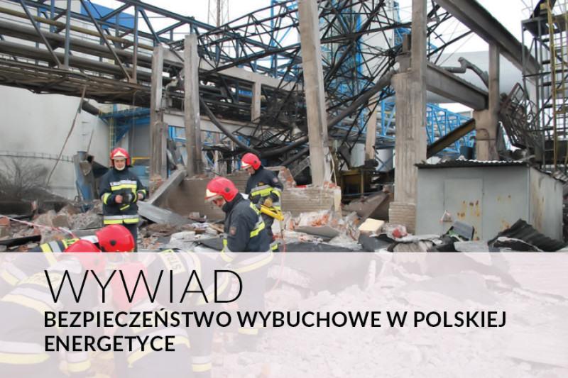 BEZPIECZEŃSTWO WYBUCHOWE W POLSKIEJ ENERGETYCE
