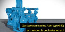 Zastosowanie pomp Abel typ HMQ w transporcie popiołów lotnych