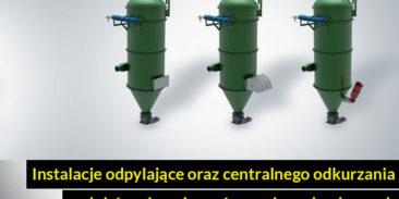 Instalacje odpylające oraz centralnego odkurzania – dobór zabezpieczeń przeciwwybuchowych